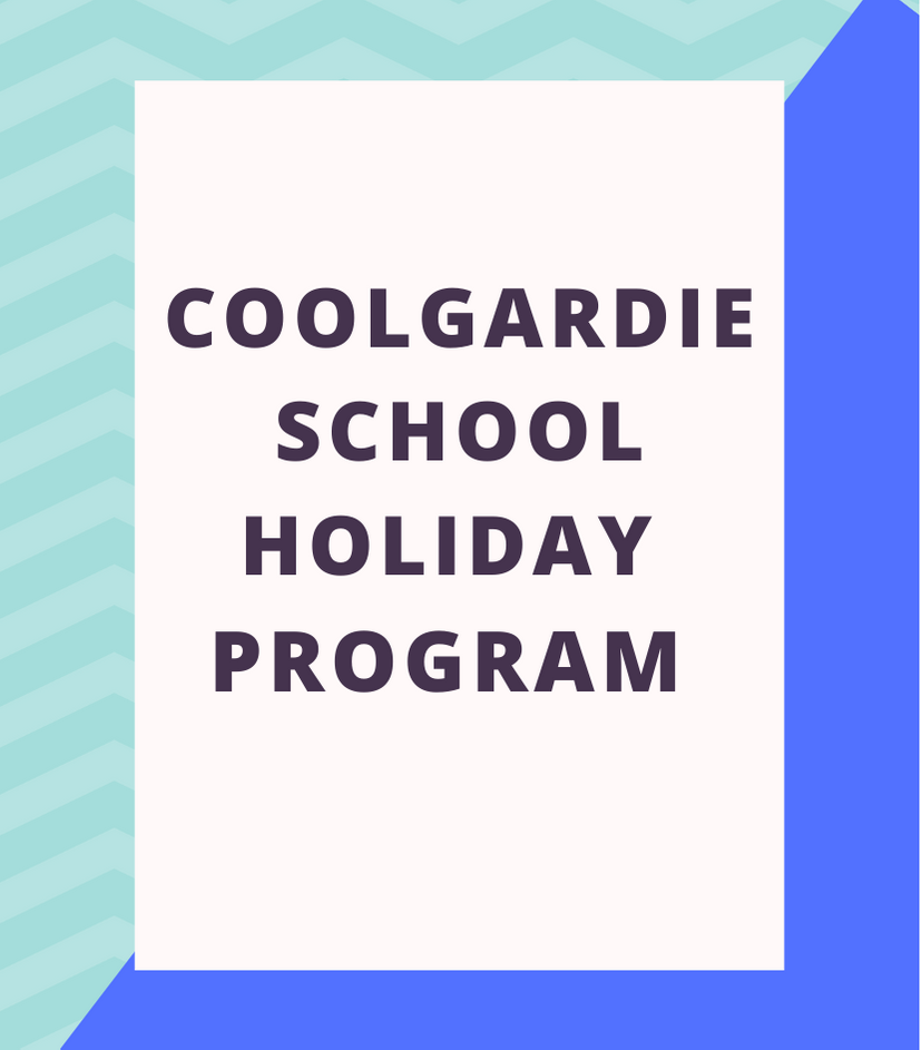 Coolgardie - School Holiday Activities January 2020